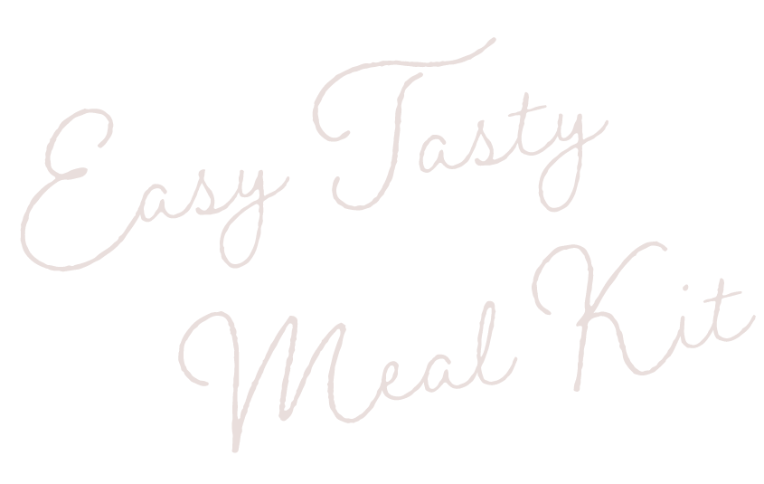 Easy Tasty Meal Kit